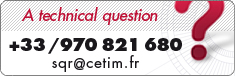 A technical question, call Cetim : +33 970 821 680